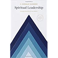 [By J. Oswald Sanders ] Spiritual Leadership: Principles of Excellence For Every Believer (Sanders Spiritual Growth Series) (Paperback)【2018】by J. Oswald Sanders (Author) (Paperback)