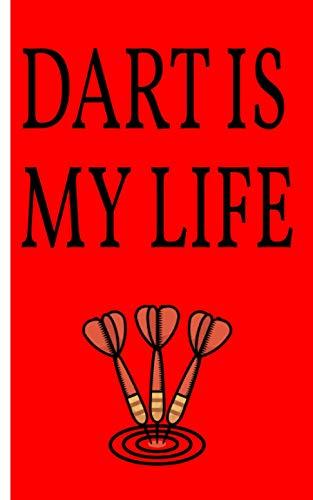 Dart is my life - Cuaderno: Planificador | Diario | Bloc de notas | Copybook | Cuaderno con motivo de dardos | cuadros | Tamaño 5 'x 8' | más de 100 páginas |para anotar deseos y notas