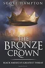The Bronze Crown: Black America's Greatest Threat
