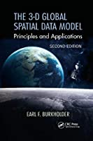 The 3-d Global Spatial Data Model: Principles and Applications