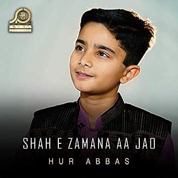 Shah E Zamana Aa Jao - Single