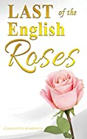 Last of the English Roses