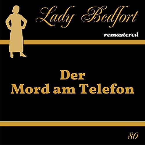 Der Mord am Telefon: Lady Bedfort 80