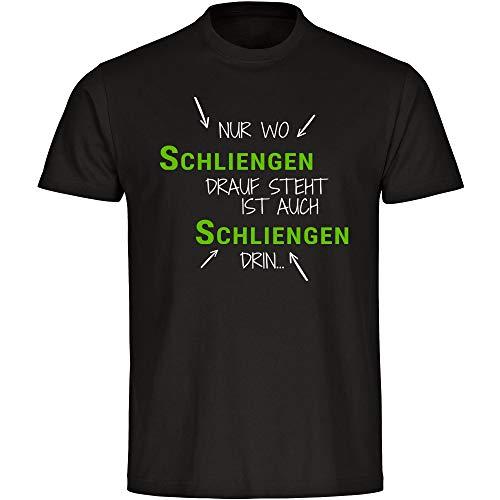 T-shirt alleen waar Schliengen Drauf staat is ook slingers zwart heren maat S tot 5XL