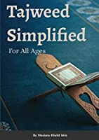 Tajweed Simplified: For All Ages