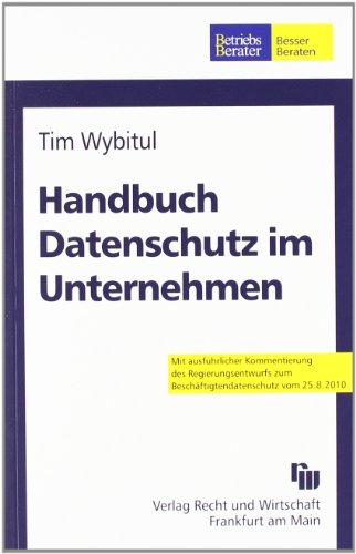 Handbuch Datenschutz im Unternehmen