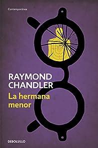 La hermana menor par Raymond Chandler