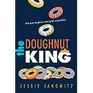 The Doughnut King (The Doughnut Fix, 2)