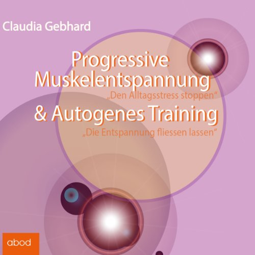 Progressive Muskelentspannung & Autogenes Training cover art