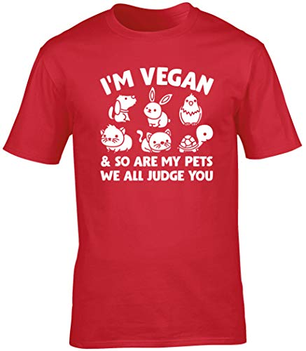 Hippowarehouse Im Vegan and so are My Pets we All Judge You Unisex Short Sleeve t-Shirt (Specific Size Guide in Description) Red