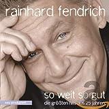 So weit so gut: Die größten Hits aus 25 Jahren von Rainhard Fendrich
