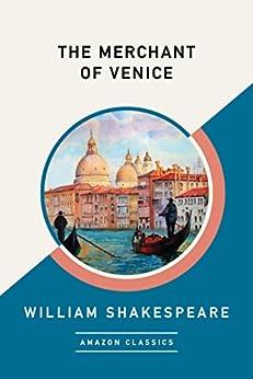 The Merchant of Venice (AmazonClassics Edition) (English Edition) por [William Shakespeare]