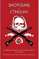 Shotguns v. Cthulhu Paperback