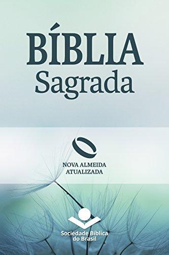 Bíblia Sagrada Nova Almeida Atualizada.