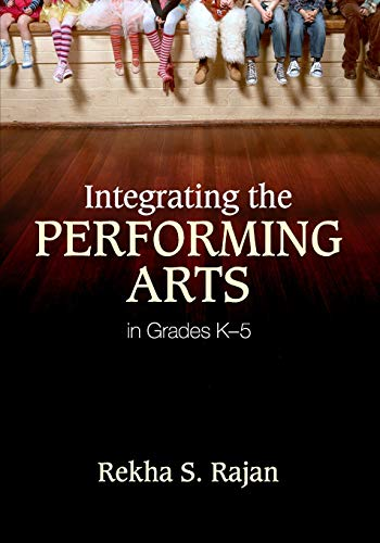 Integrating the Performing Arts in Grades K–5