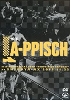 LA-PPISCH 25th Anniversary Tour ~六人の侍~ at SHIBUYA-AX 2012.11.22 [DVD]