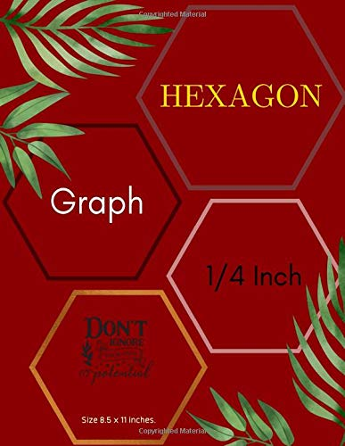 Hexagon Graph 1/4 Inch: Hexagonal Paper Composition Notebook Is Popular With Gamers Sketch Book With Pencils Of All Kinds As It Is Ideal For Drawing ... & Biochemistry Note Book (Series 21)