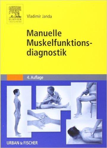 Manuelle Muskelfunktionsdiagnostik von Vladimir Janda ( 17. August 2009 )