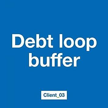 Debt Loop Buffer