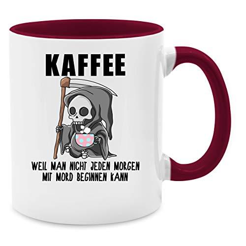 Tasse mit Spruch - Weil man nicht jeden Morgen mit Mord beginnen kann - Unisize - Bordeauxrot - lehrer tasse - Q9061 - Kaffee-Tasse inkl. Geschenk-Verpackung