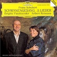 Schubert: Schwanengesang / 5 Lieder by Brigitte Fassbaender (1993-02-16)