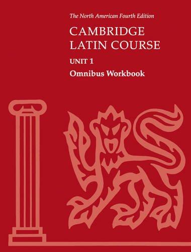 Cambridge Latin Course Unit 1 Omnibus Workbook North American edition
