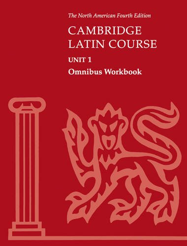 Cambridge Latin Course Unit 1 Omnibus Workbook North American edition (North American Cambridge Latin Course)