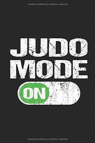 Judo Mode on Notizbuch: Modus an Wettkampf Training Lustig Grunge judoka kampfsport kampfkunst Planen Notieren Rechenheft Liniert Journal A5 120 ... Geschenk für Kämpfer Trainer Judotrainer