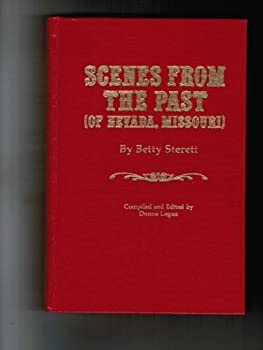 Paperback Scenes from the past (of Nevada, Missouri) Book