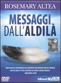 MESSAGGI DALL'ALDILA. DVD