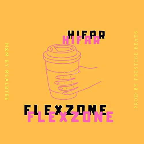 Flexzone [Explicit]