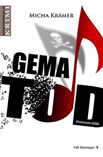 GEMA TOD: Ein Westerwald-Krimi