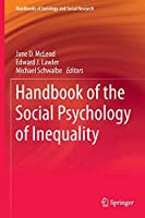 Handbook of the Social Psychology of Inequality (Handbooks of Sociology and Social Research)