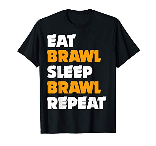Camiseta Eat, Brawl, Sleep, Brawl, Repeat