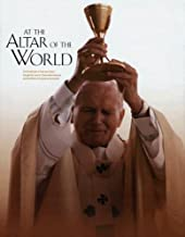 At the Altar of the World: The Pontificate of John Paul II through the Lens of L'Osservatore Romano and the Words of Ecclesia de Eucharistia