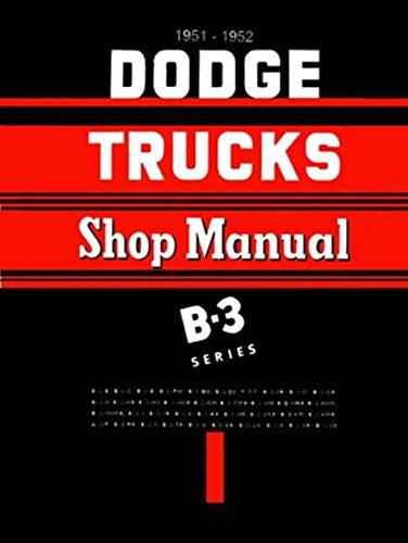 1951-1952 Dodge Pickup & Truck Repair Shop Manual Reprint B-3 models