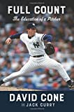 Full Count: The Education of a Pitcher - David Cone