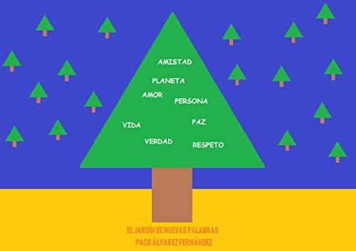 El jardín de nuevas palabras (Paco Alvarez) eBook: Álvarez Fernández, Paco: Amazon.es: Tienda Kindle