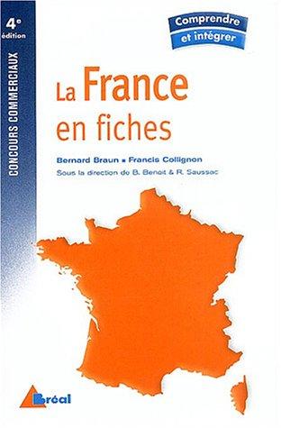 La France en fiches (Comprendre et Intégrer)