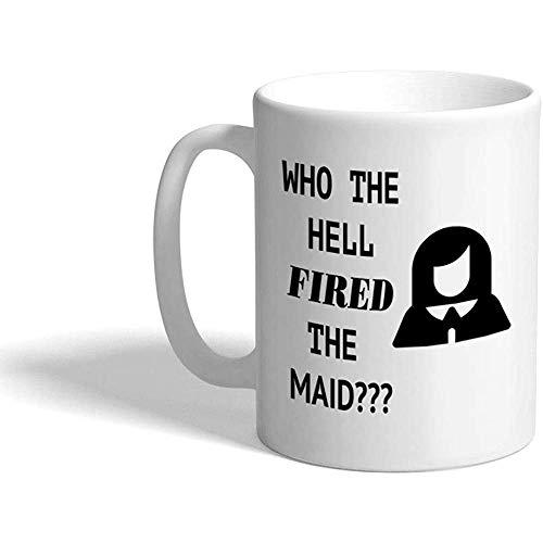 Gewohnheit Kaffeetasse 330 ml Wer die Hölle abgefeuerte Mädchen-lustiger Neuheits-Spaß-keramischer Tee-Schalen-Entwurf
