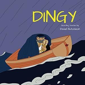Dingy (Seordag Stories)