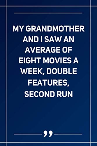 My Grandmother And I Saw An Average Of Eight Movies A Week, Double Features, Second Run: Wide Ruled Lined Paper Notebook | Gradient Color - 6 x 9 Inches (Soft Glossy Cover)
