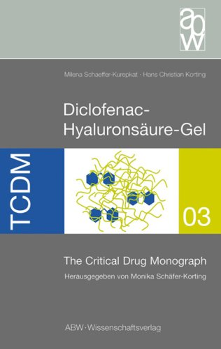 Diclofenac-Hyaluronsäure-Gel - The Critical Drug Monograph