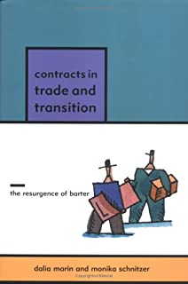 Contracts in Trade and Transition: The Resurgence of Barter