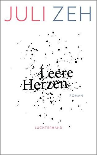 Leere Herzen: Roman (btb Taschenbücher 71838)