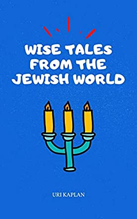 Wise Tales From the Jewish World