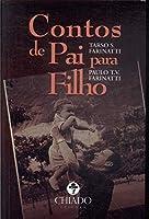 Contos de Pai para Filho (Portuguese Edition)