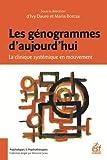 Les génogrammes d'aujourd'hui - La clinique systémique en mouvement
