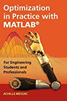 Optimization in Practice with MATLAB®: For Engineering Students and Professionals