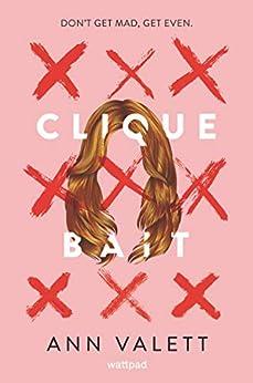Clique Bait by [Ann Valett]